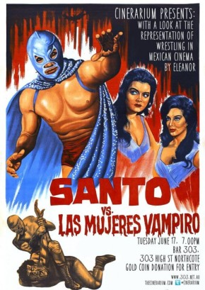June 17th 2014 – Introduction + Samson Vs The Vampire Women (Santo Vs Las Mujeres Vampiro)