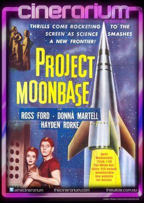 APRIL SCREENING: CINERARIUM PRESENTS PROJECT MOONBASE(1953)